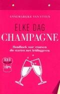Bekijk details van Elke dag champagne