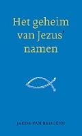 Bekijk details van Het geheim van Jezus' namen
