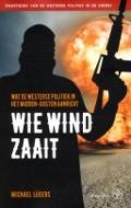 Bekijk details van Wie wind zaait