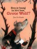 Bekijk details van Ben je bang in het bos, Grote Wolf?