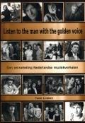 Bekijk details van Listen to the man with the golden voice