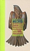Bekijk details van De Nederlandse poëzie van de twintigste en de eenentwintigste eeuw in 1000 en enige gedichten