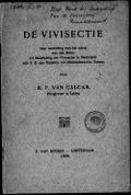 Bekijk details van De Vivisectie, naar aanleiding van het adres van den Bond tot Bestrijding der Vivisectie in Nederland aan Z.E. den Minister van Binnenlandsche Zaken