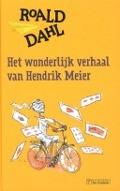 Bekijk details van Het wonderlijk verhaal van Hendrik Meier en zes andere verhalen