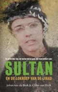 Bekijk details van Sultan en de lokroep van de jihad
