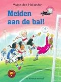 Bekijk details van Meiden aan de bal!