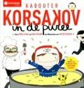 Bekijk details van Kabouter Korsakov in de puree