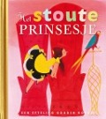Bekijk details van Het stoute prinsesje
