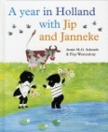 View details of A year in Holland with Jip and Janneke