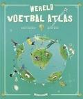 Bekijk details van Wereld voetbal atlas