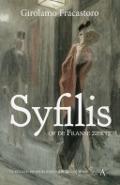 Bekijk details van Syfilis, of De Franse ziekte