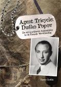 Bekijk details van Agent Tricycle: Duško Popov