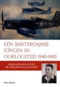 Bekijk details van Een Amsterdamse jongen in oorlogstijd, 1940-1945