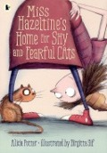 Bekijk details van Miss Hazeltine's home for shy and fearful cats