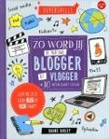 Bekijk details van Zo word jij de nieuwe blogger of vlogger in 10 interessante lessen
