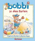 Bekijk details van Bobbi in den Ferien