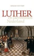 Bekijk details van Luther en calvinistisch Nederland