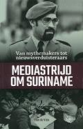 Bekijk details van Mediastrijd om Suriname