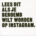 Bekijk details van Lees dit als je beroemd wilt worden op Instagram.