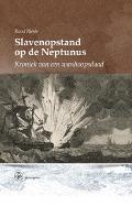 Bekijk details van Slavenopstand op de Neptunus