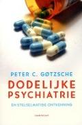 Bekijk details van Dodelijke psychiatrie en stelselmatige ontkenning