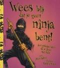 Bekijk details van Wees blij dat je geen ninja bent!