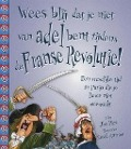 Bekijk details van Wees blij dat je niet van adel bent tijdens Franse Revolutie!