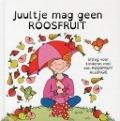 Bekijk details van Juultje mag geen roosfruit