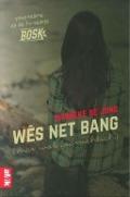 Bekijk details van Wês net bang