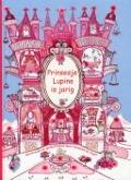 Bekijk details van Prinsesje Lupine is jarig