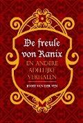 Bekijk details van De freule von Ranix en andere adellijke verhalen