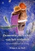 Bekijk details van Dementie, de ziekte van het verleden