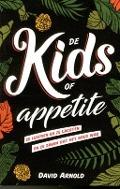 Bekijk details van De kids of Appetite