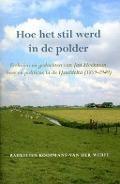Bekijk details van Hoe het stil werd in de polder