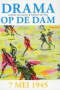 Bekijk details van Drama op de Dam