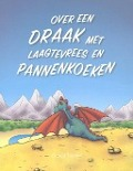 Bekijk details van Over een draak met laagtevrees en pannenkoeken