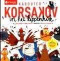 Bekijk details van Kabouter Korsakov in het kippenhok