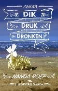 Bekijk details van Dik, druk en dronken