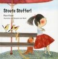 Bekijk details van Stoute Stoffer!