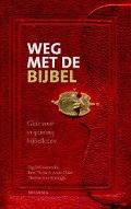 Bekijk details van Weg met de Bijbel