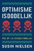 Bekijk details van Optimisme is dodelijk