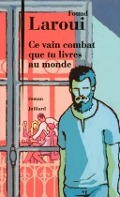 Bekijk details van Ce vain combat que tu livres au monde