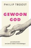 Bekijk details van Gewoon God