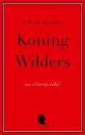 Bekijk details van Koning Wilders