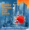 Bekijk details van Ridder Florian en de grote griezels