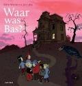 Bekijk details van Waar was Bas?