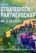 Bekijk details van Strategisch partnerschap: wat is wijsheid?