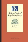 Bekijk details van A non-oedipal psychoanalysis?