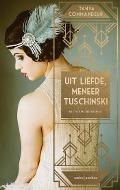 Bekijk details van Uit liefde, meneer Tuschinksi