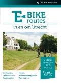 Bekijk details van E-bikeroutes in en om Utrecht